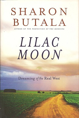 Lilac Moon   Dreaming of the Real West, Butala, Sharon