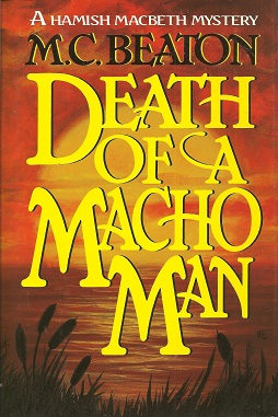 Death of a Macho Man, Beaton, M. C.