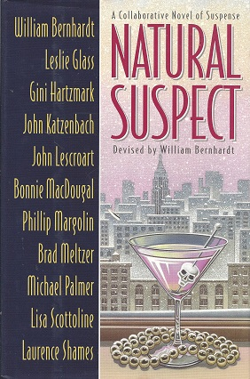 Natural Suspect:  A Collaborative Novel, Bernhardt, William