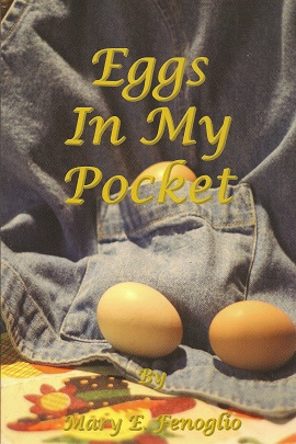 Eggs In My Pocket, Fenoglio, Mary Elizabeth