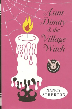 Aunt Dimity and the Village Witch, Atherton, Nancy