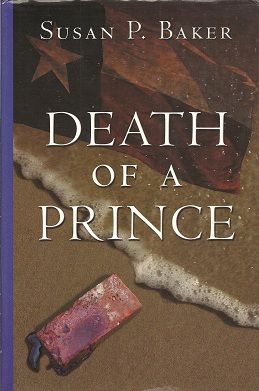 Death Of A Prince, Baker, Susan P.