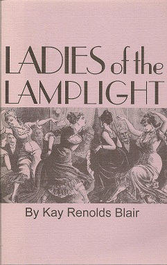 Ladies of the Lamplight, Blair, Kay Renolds