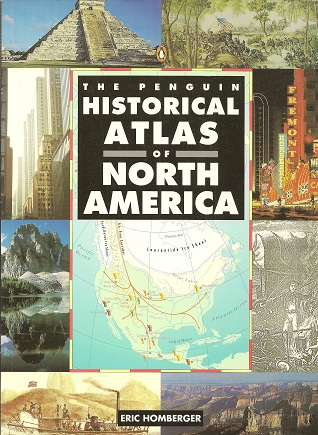 The Penguin Historical Atlas of North America, Homberger, Eric