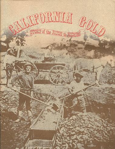 California Gold: Story of the Rush to Riches, Zauner, Phyllis; Zauner, Lou