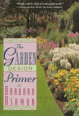 The Garden Design Primer, Ashmun, Barbara