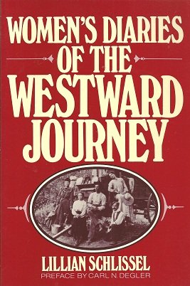 Women's Diaries of the Westward Journey, Schlissel, Lillian