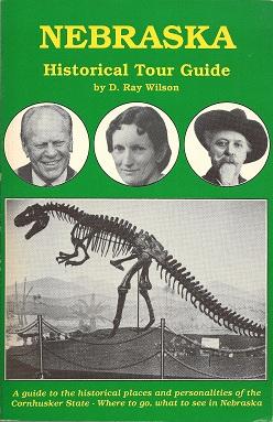Nebraska Historical Tour Guide, Wilson, D. Ray