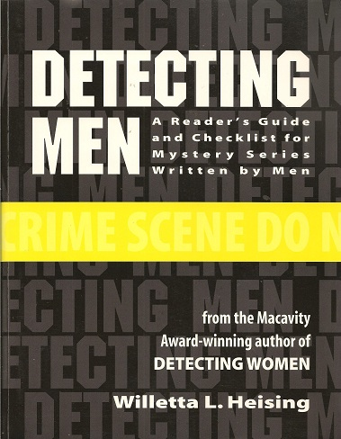 Detecting Men:  A Reader's Guide and Checklist for Mystery Series Written by Men, Heising, Willetta L.