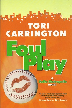 Foul Play:  A Sofie Metropolis Novel, Carrington, Tori