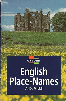 A Dictionary of English Place-names, Mills, A.D.