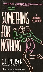 Something For Nothing, Henderson, C. J.