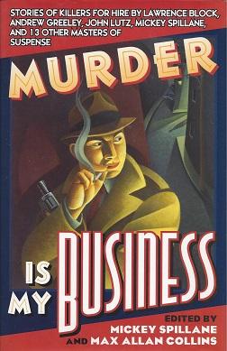 Murder Is My Business, Spillane, Mickey; Collins, Max Allan
