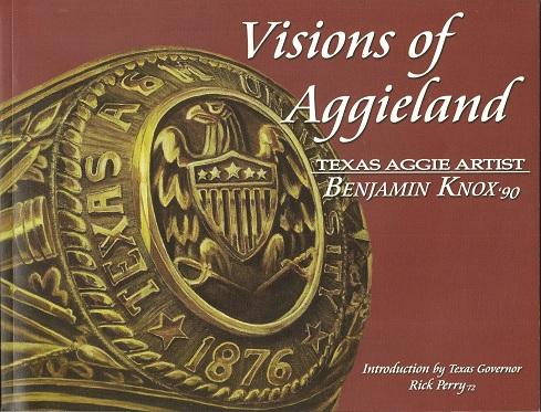 Visions of Aggieland, Knox, Benjamin