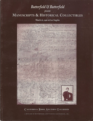 Butterfield & Butterfield presents Manuscripts & Historical Collectibles March 16, 1996 in Los Angeles, California Book Auction Galleries