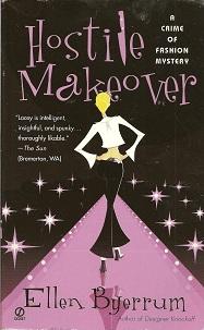 Hostile Makeover:   A Crime of Fashion Mystery, Byerrum, Ellen
