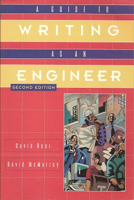 A Guide to Writing as an Engineer, Beer, David F.; McMurrey, David A.