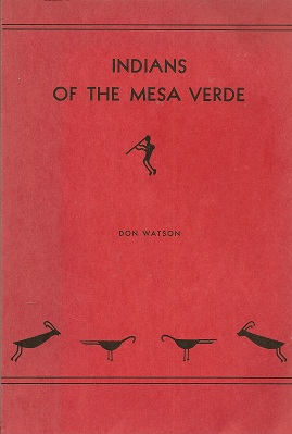 Indians of the Mesa Verde, Watson, Don