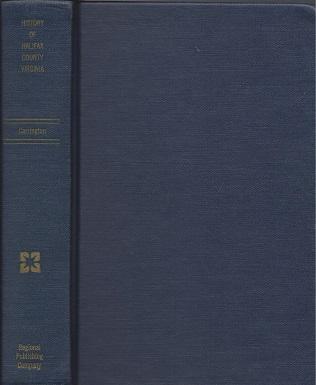 A History of Halifax County (Virginia), Carrington, Wirt Johnson