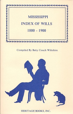 Mississippi Index of Wills, 1800-1900, Wiltshire, Betty Couch