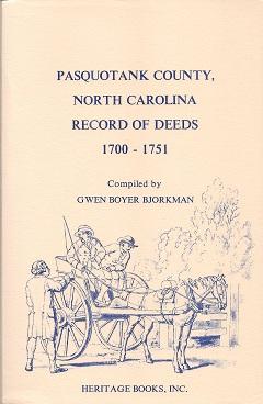 Pasquotank County, North Carolina Record of Deeds, 1700-1751, Bjorkman, Gwen Boyer