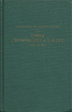 Genealogical and Personal History of the Upper Monongahela Valley, West Virginia. In Two Volumes. Volume I, Butcher, Bernard L.; Butcher, Bernard L.