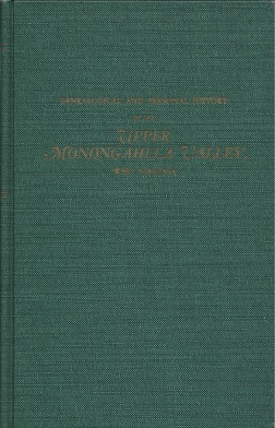Genealogical and Personal History of the Upper Monongahela Valley, West Virginia. In Two Volumes. Volume II, Butcher, Bernard L.
