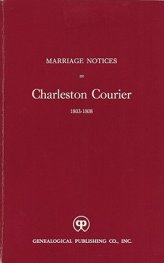 Marriage Notices in Charleston Courier 1803-1808, Salley, Alexander S.