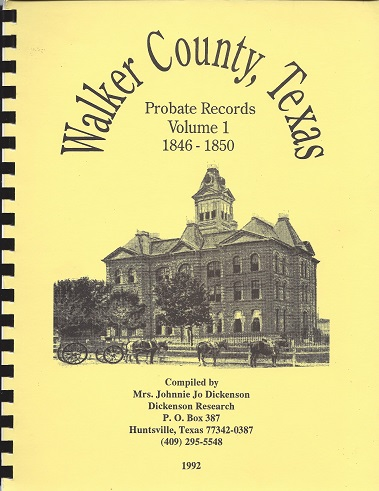 Walker County, Texas Probate Records: 1846 - 1850, Dickenson, Mrs. Johnnie Jo