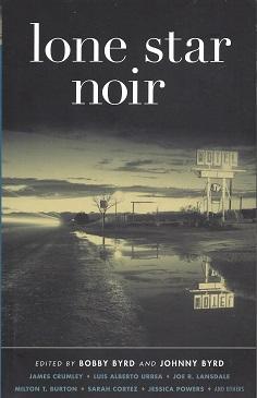 Lone Star Noir, Bobby Byrd (Editor); Johnny Byrd (Editor)