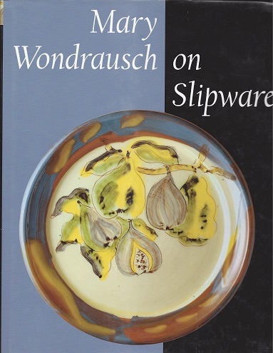 Mary Wondrausch on Slipware, Wondrausch, Mary