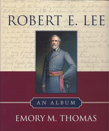 Robert E. Lee:  An Album, Thomas, Emory M.