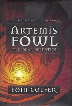 Artemis Fowl:  The Opal Deception, Colfer, Eoin