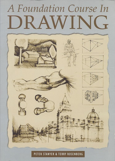 Foundation Course in Drawing, Stanyer, Peter; Rosenberg, Terry