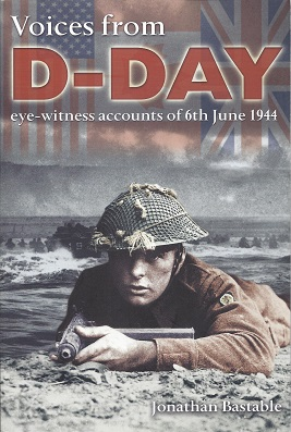 Voices From D-Day, Bastable, Jonathan