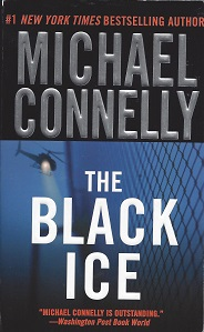 The Black Ice, Connelly, Michael