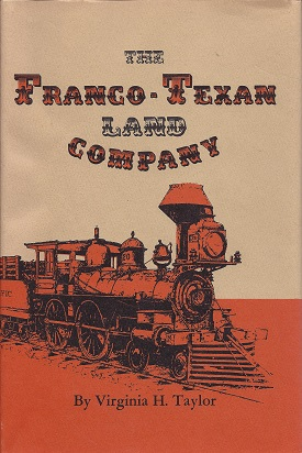 The Franco-Texan Land Company, Taylor, Virginia H.