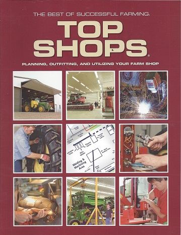 The Best of Sucessful Farming Top Shops: Planning, Outfitting, and Utilizing Your Farm Shop, Sucessful Farming