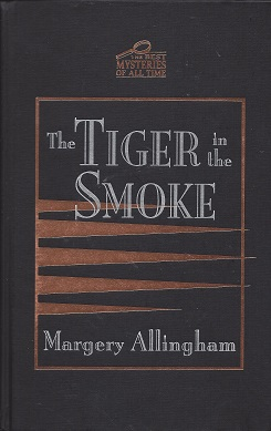 The Tiger in the Smoke, Allingham, Margery