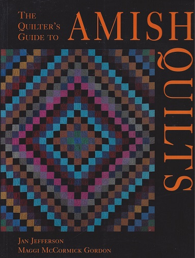 The Quilter's Guide to Amish Quilts, Jefferson, Jan; Gordon;Maggie McCormick