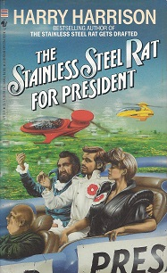 The Stainless Steel Rat for President, Harrison, Harry