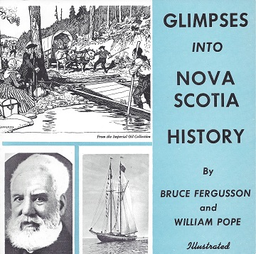 Glimpses into Nova Scotia History, Ferguson, Bruce; Pope, William