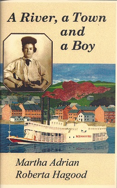 A River, a Town and a Boy, Adrian, Martha; Hagood, Roberta
