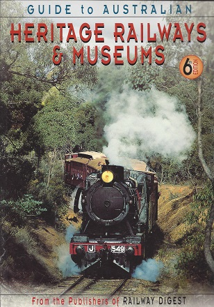 Guide to Australian Heritage Railways & Museums, McKillop (compiler), Robert F.