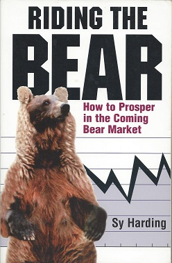Riding the Bear:  How to Prosper in the Coming Bear Market, Harding, Sy