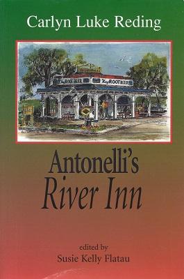 Antonelli's River Inn, Reding, Carlyn Luke