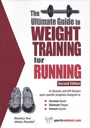 Ultimate Guide to Weight Training for Running, Price, Robert G.