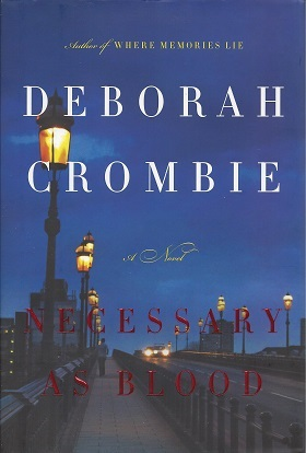 Necessary as Blood, Crombie, Deborah