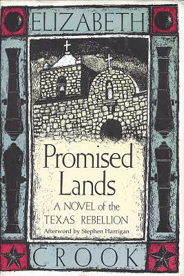 Promised Lands:  A Novel of the Texas Rebellion, Crook, Elizabeth; Harrigan (Afterword), Stephen