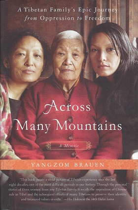 Across Many Mountains: A Tibetan Family's Epic Journey from Oppression to Freedom, Brauen, Yangzom